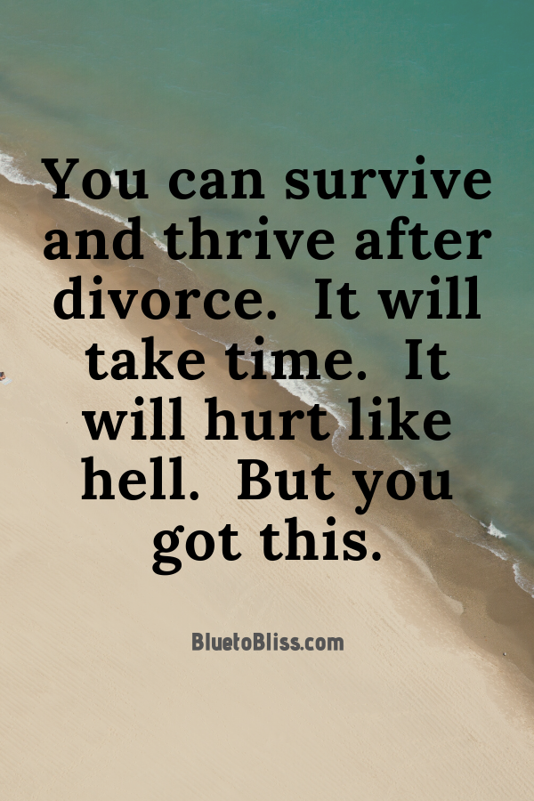 Surviving and Thriving After Divorce | Blue to Bliss