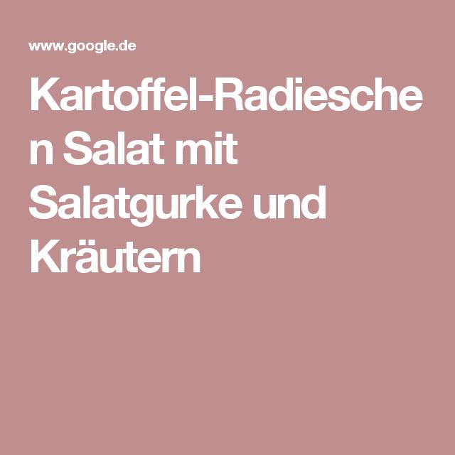 Kartoffel-Radieschen Salat mit Salatgurke und Kräutern