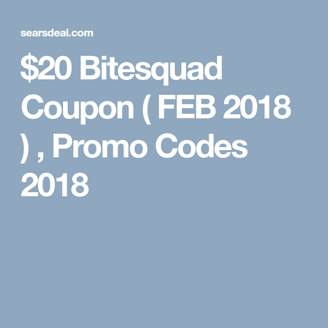 20 Bitesquad Coupon January 2020 W First Time Coupon 2020 Coupons Promo Codes Coupon Promo Codes
