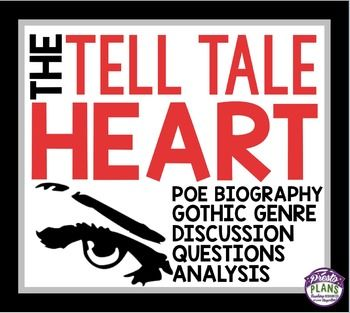 Everything You Need To Teach Edgar Allen Poe S The Tell Tale Heart