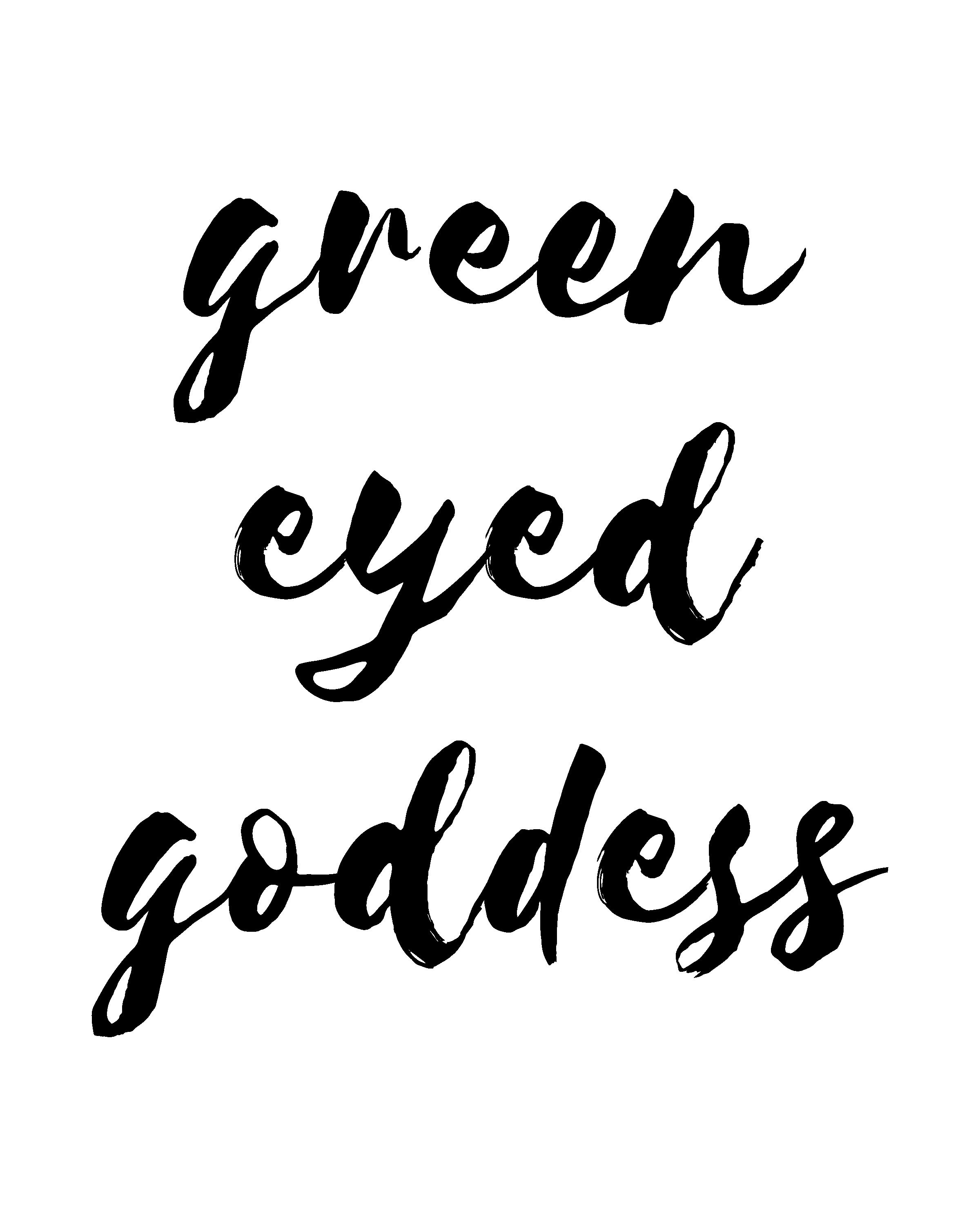 green eyed goddess @wallthreads | Green eye quotes, Girl ...