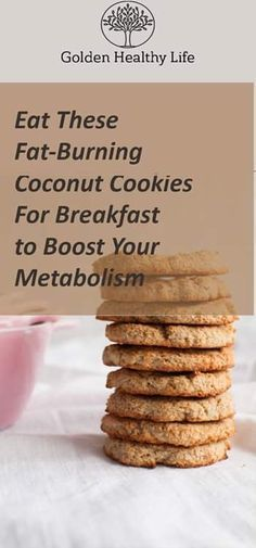 Eat These Fat-Burning Coconut Cookies For Breakfast to Boost Your Metabolism