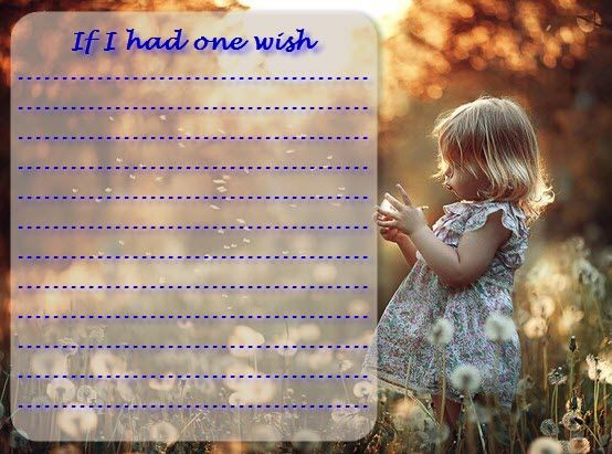 If I had one wish » What're your words? » Học & chơi
