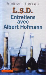 Lsd, entretiens avec albert hoffman