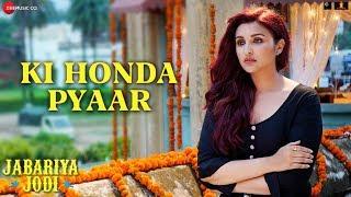 Download Ki Honda Pyaar Arijit Singh Mp3 Song Download Big Songs Mp3 Song Download Song Time