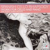 Spanish Cello Rhapsody [CD]