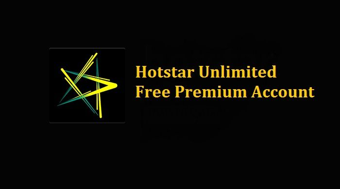 hotstar unlimited free premium account username and password