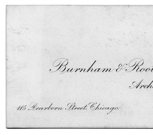 Burnham and Root, Business Card :: Archival Image & Media Collection