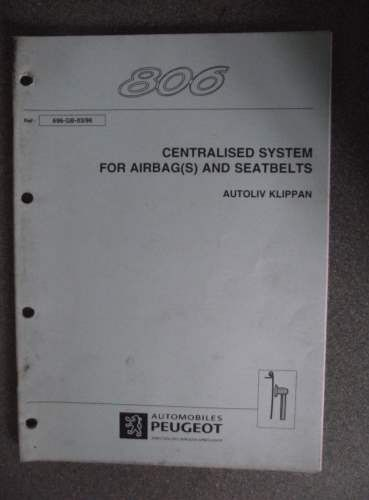 peugeot 806 centralised system for airbags seatbelts manual 696 gb rh pinterest com peugeot 806 workshop manual free download peugeot 806 workshop manual free download