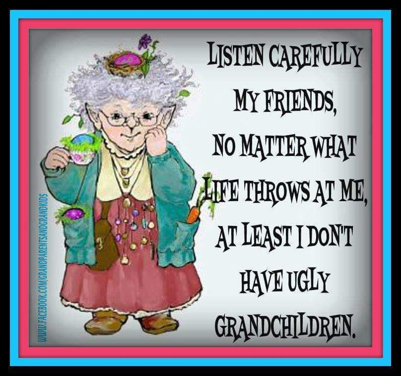 And That S The Honest Truth In 2020 Grandma Quotes Quotes About Grandchildren Grandparents Quotes