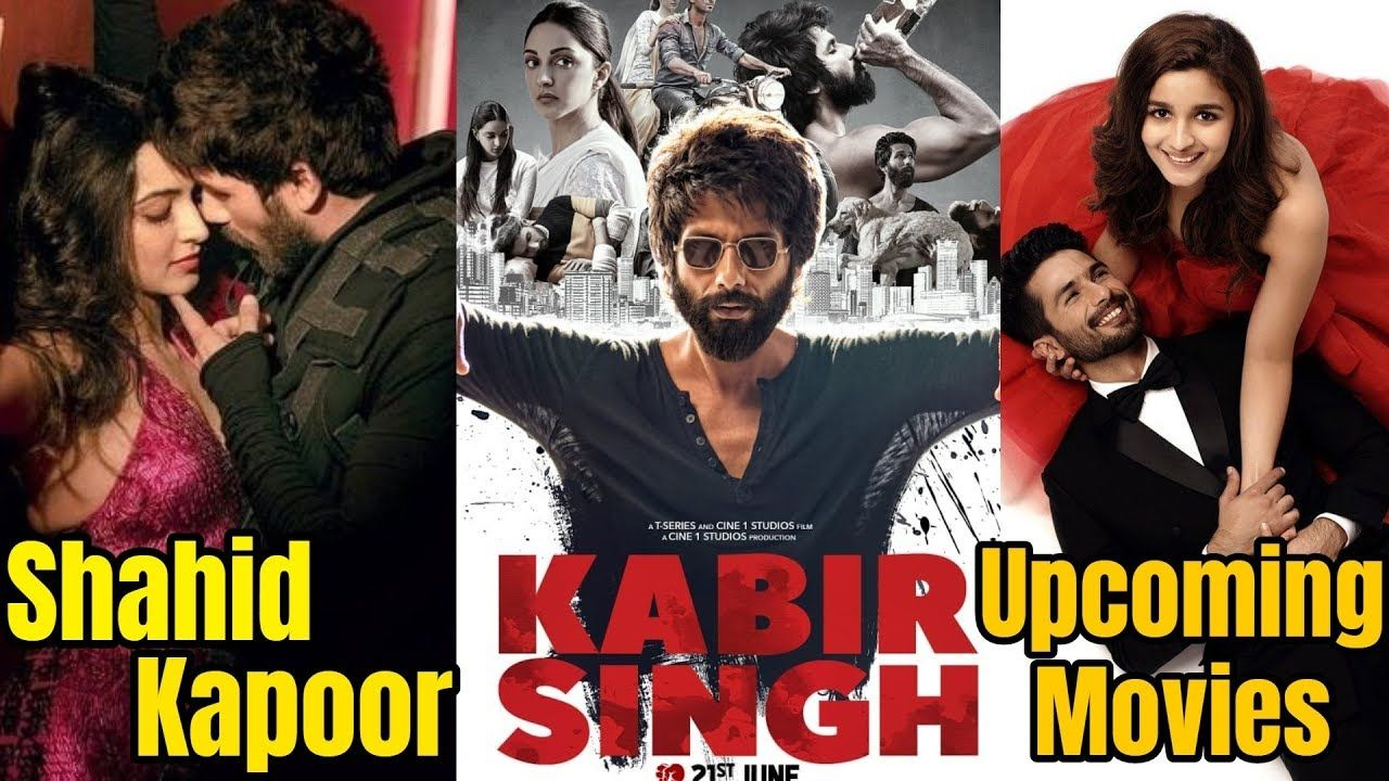 Shahid Kapoor Upcoming Movies List Of 2019 And 2020 With Cast Director Movie List Upcoming Movies Romantic Films