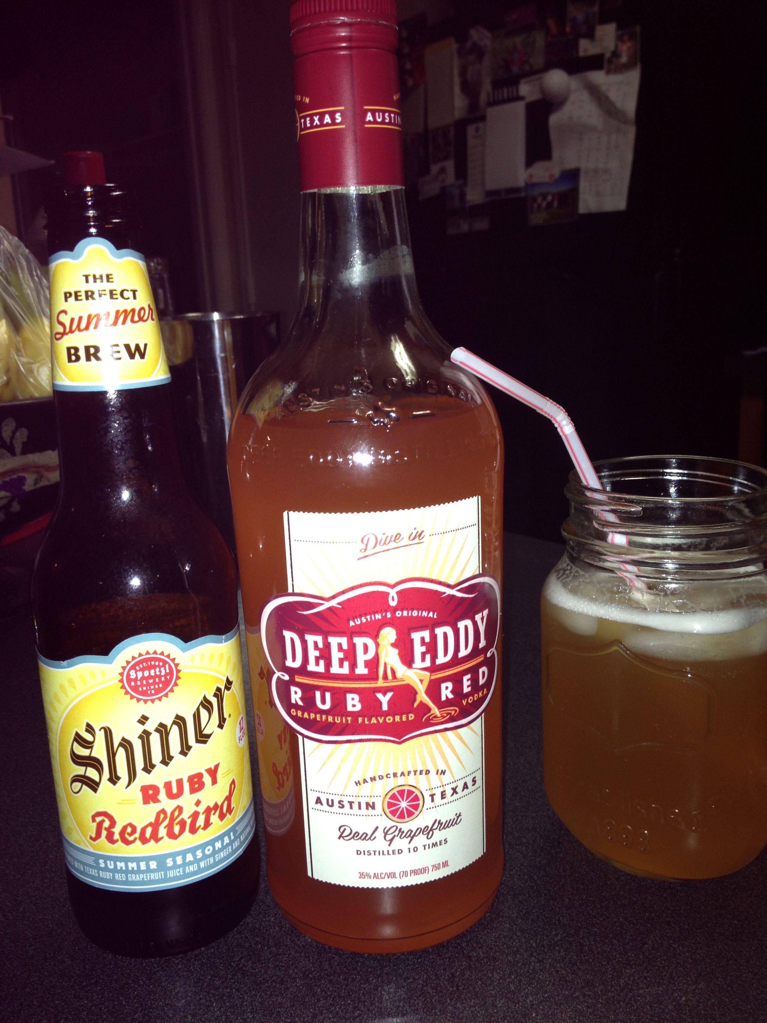 Part Deep Eddy Grapefruit Vodka Part Shiner Ruby Redbird Beer