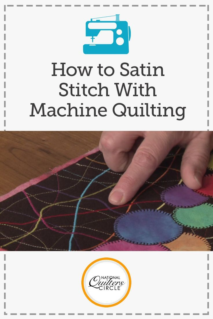How to satin stitch with machine quilting machine