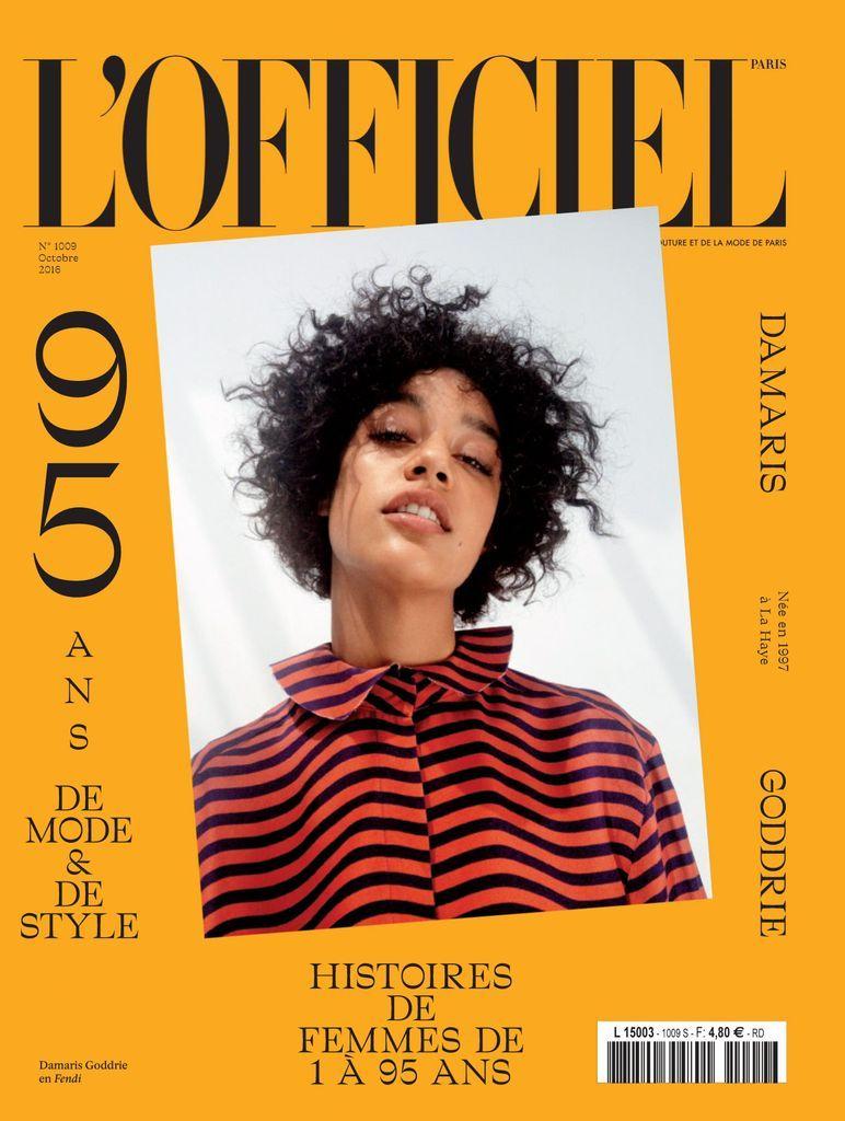 L'Officiel Paris, un magazine mensuel qui sublime la mode, le luxe et la beauté. Plus ancien féminin français, il a fêté en octobre 2011 ses 90 ans (numéro disponible dans la page \