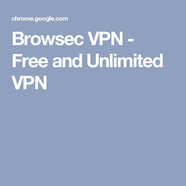 Browsec VPN - Free and Unlimited VPN | Technology | Free, Website