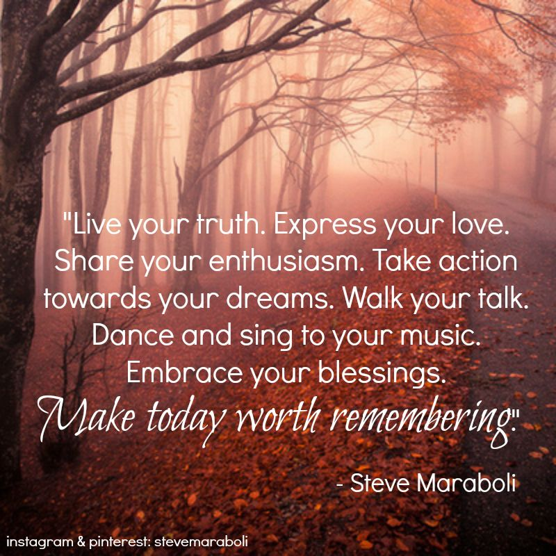 """""""Live Your Truth. Express Your Love. Share Your Enthusiasm"""
