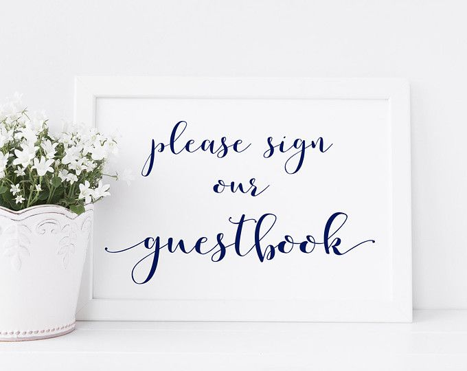 Please Sign Our Guestbook Guestbook Sign Guest Book Sign