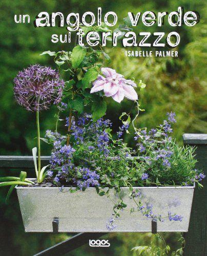 Un Angolo Verde Sul Terrazzo, Http://www.amazon.it/dp