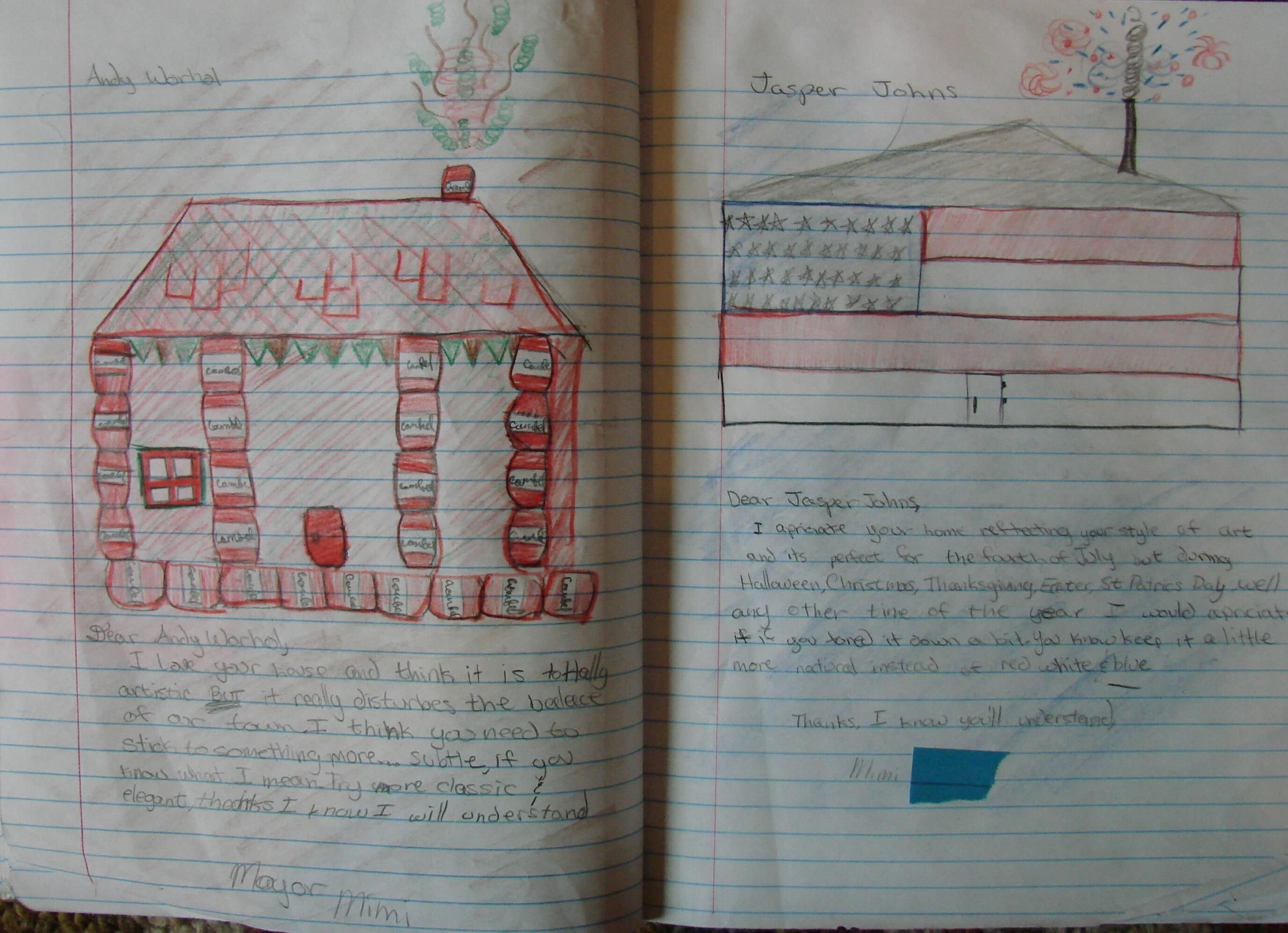 Mimi imagined her two neighbors were Andy Warhol and Jasper Johns, and wrote two letters critiquing the style in which they painted their houses.  Here's the online lesson: http://corbettharrison.com/GT/Pigasso-Mootisse.htm