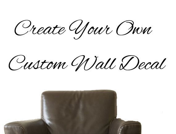 Custom Decal, Custom Wall Decal, Custom Wall Sticker, Custom Decal Sticker    Design Your Own Deal! Any Color! Any Size! Professional Service