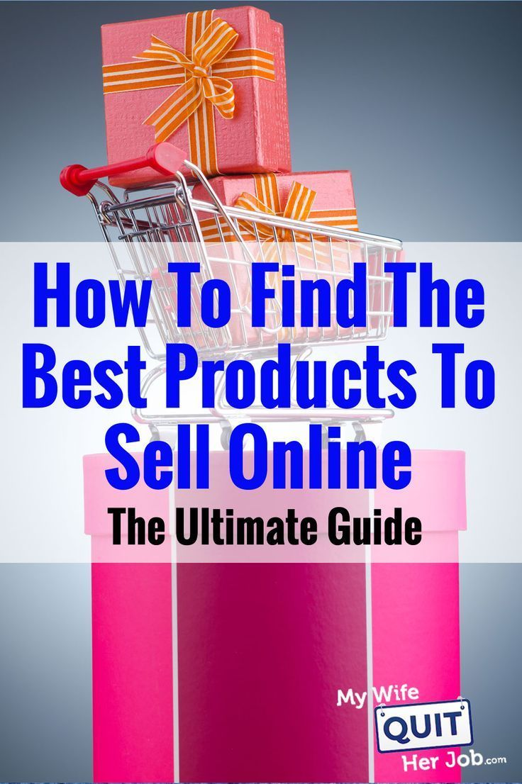 How To Find The Best Products To Sell Online The