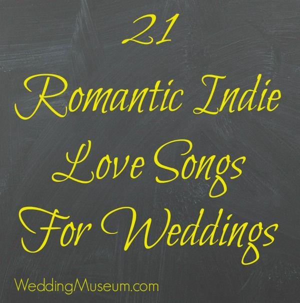 Story Most Romantic Wedding Songs: 21 Romantic Indie Love Songs For Weddings