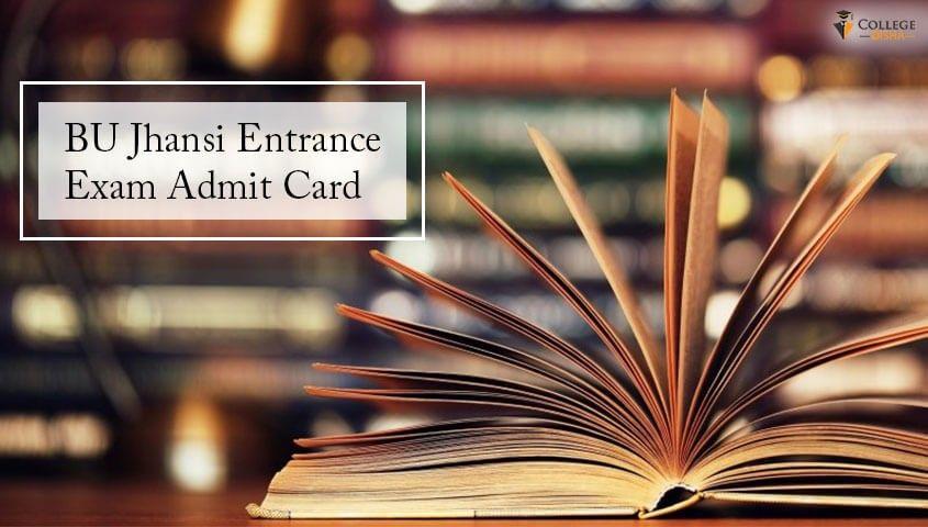 Bundelkhand University Bu Declared Admit Card Amp Result For Bu Jhansi Admission 2019 Check The Bu Jhanshi Admission Cutoff Amp Entrance Exam Jhansi Exam