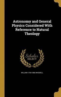 #Astronomy and general physics #considered with #reference to natural theology by,  View more on the LINK: 	http://www.zeppy.io/product/gb/2/162231088204/