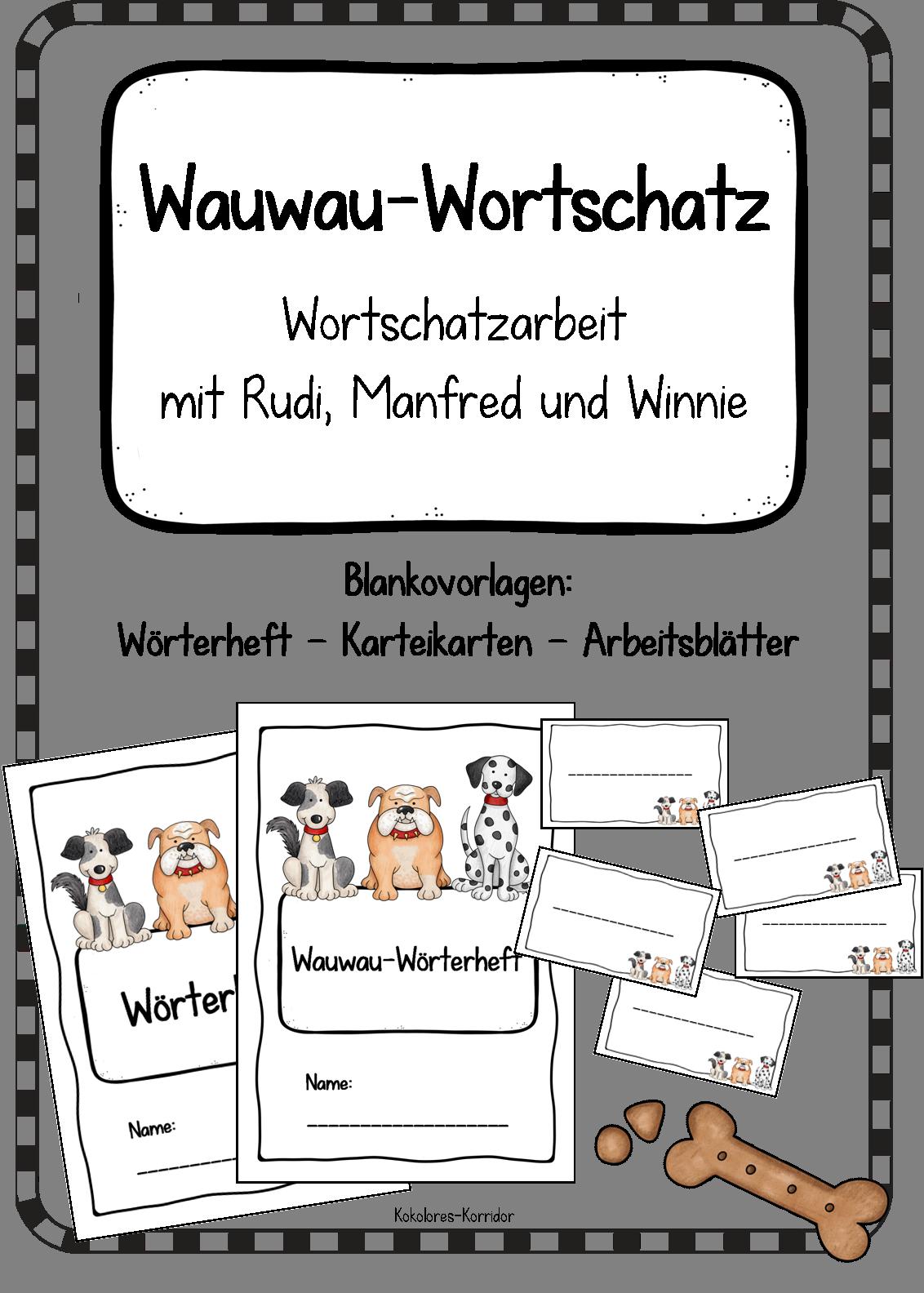 Wauwau Wortschatz Wortschatzarbeit Mit Rudi Manfred Und Winnie