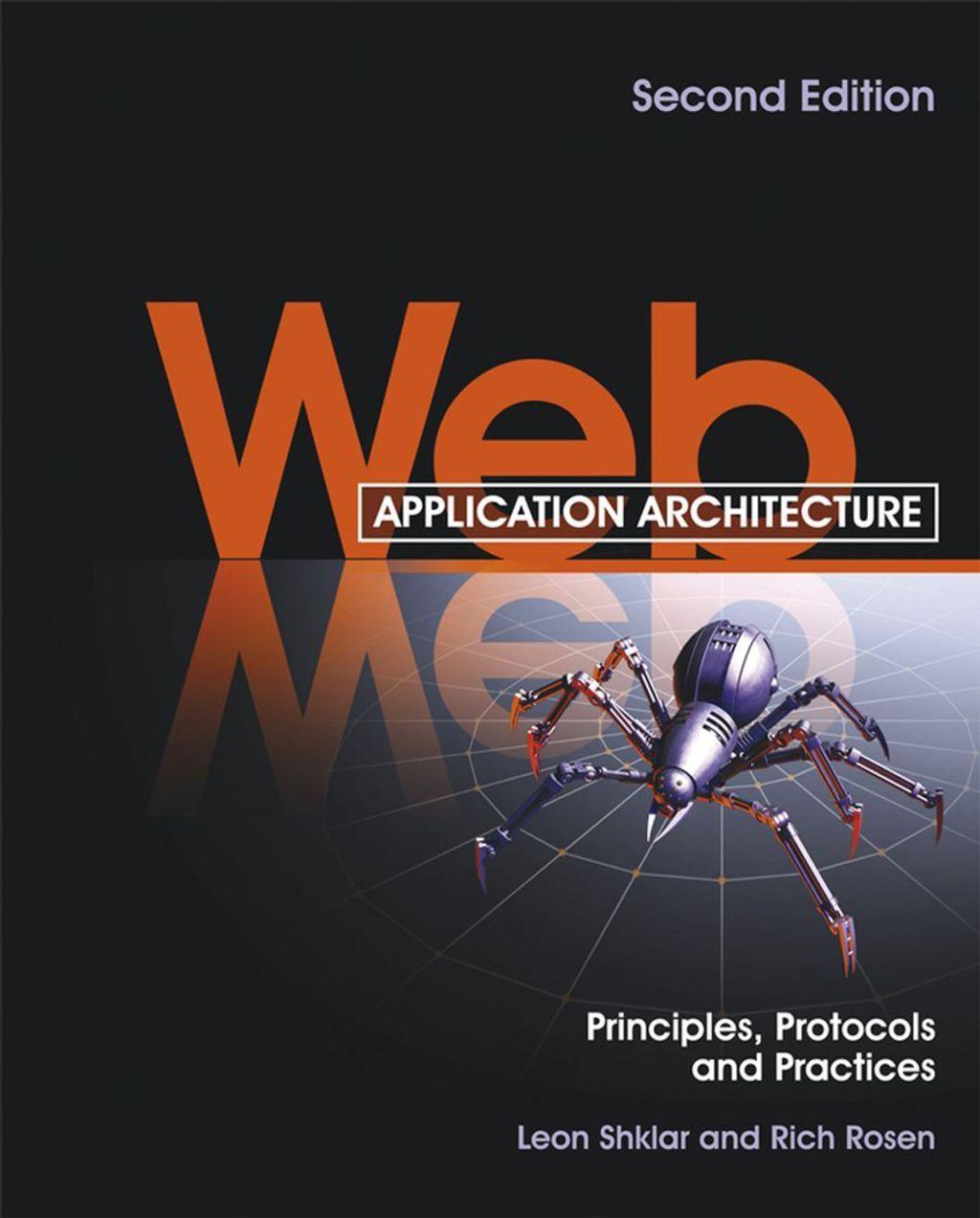 Web Application Architecture Principles Protocols and