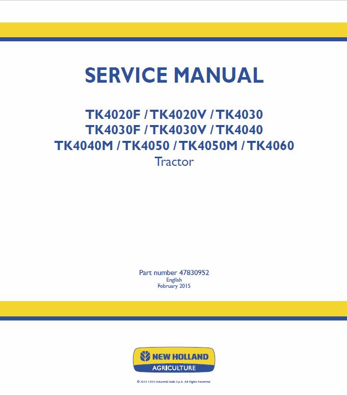 New Holland TK4020F, TK4020V, TK4030, TK4040, TK4040M Tractor Manual
