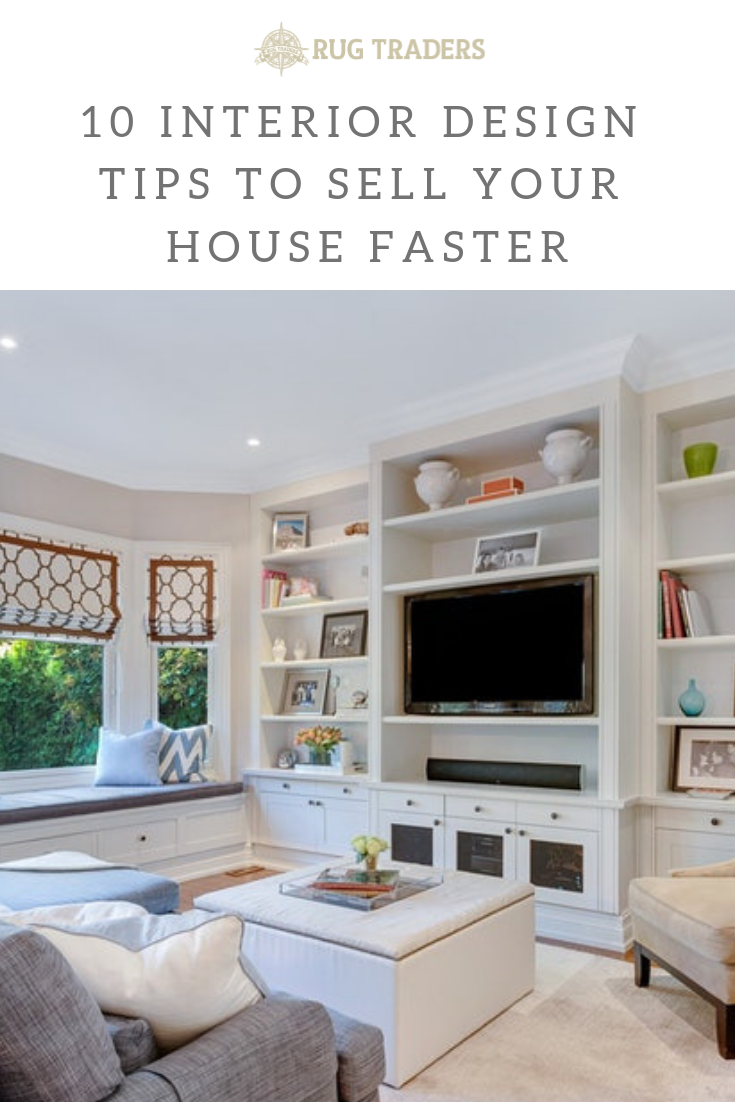 10 Interior Design Tips To Sell Your House Faster Interior