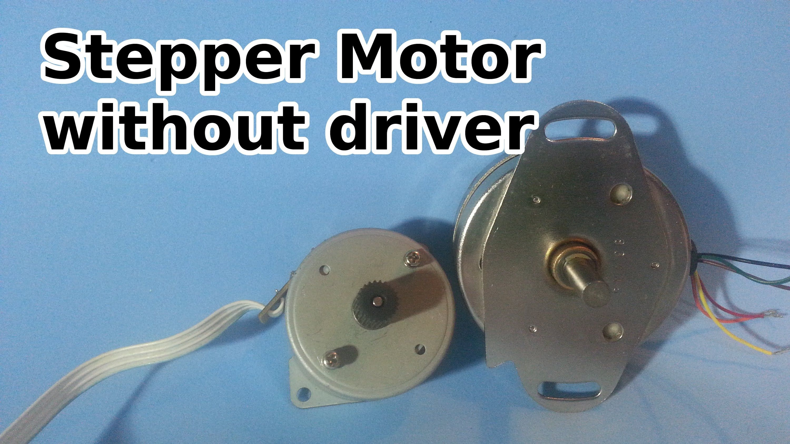 How to Run a Stepper Motor Without a Driver | ELMOTORY | Pinterest ...