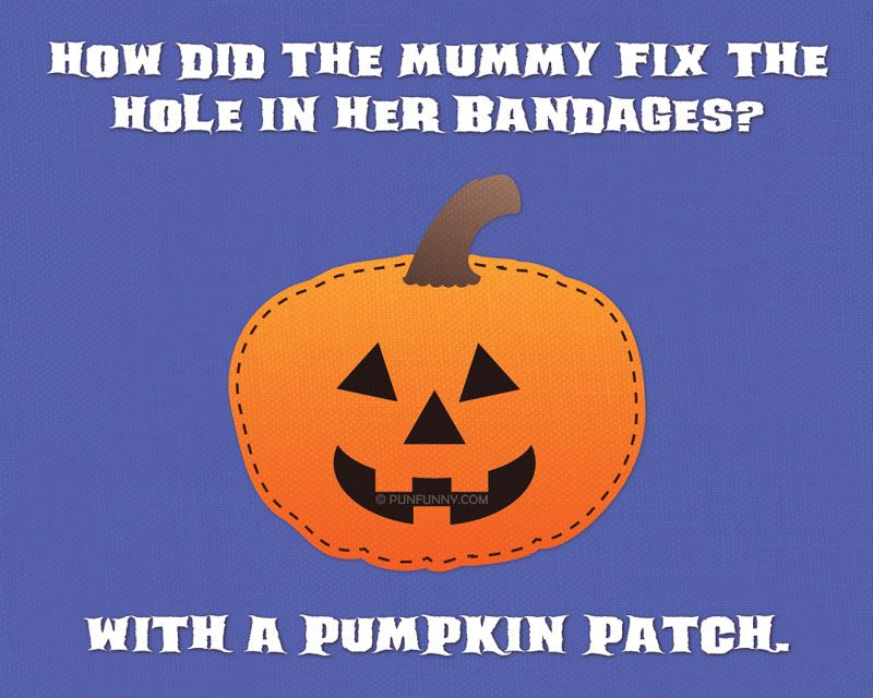 how did the mummy fix the hole in her bandages halloween pun - Halloween Pubs
