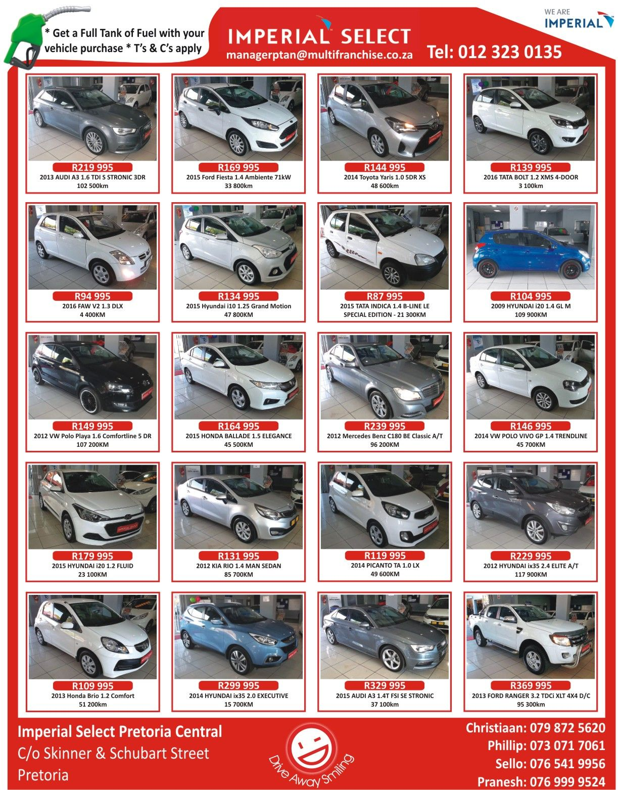 Drive Away Smiling Imperial Select Pretoria Central Contact The Team Christiaan 079 872 5620 Phillip 073 071 7061 Sello 07 T C Imperial The Selection