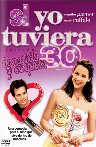 13 Going on 30 - Si Yo Tuviera 30 // Mark Ruffalo - Jennifer Garner