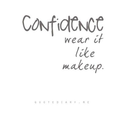 confidence beauty quotes makeup