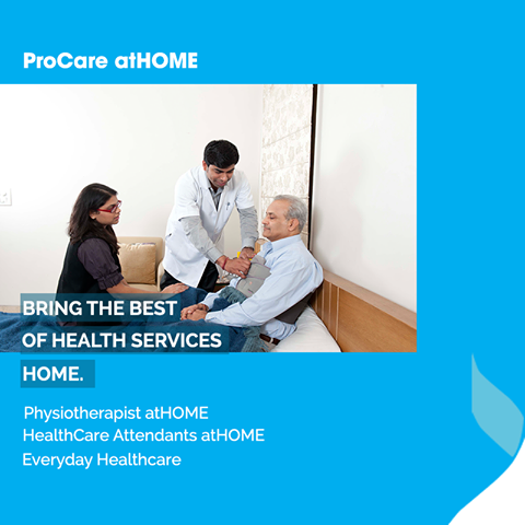 Our ProCare atHOME services ensure that you will receive best healthcare at the comfort of your home.