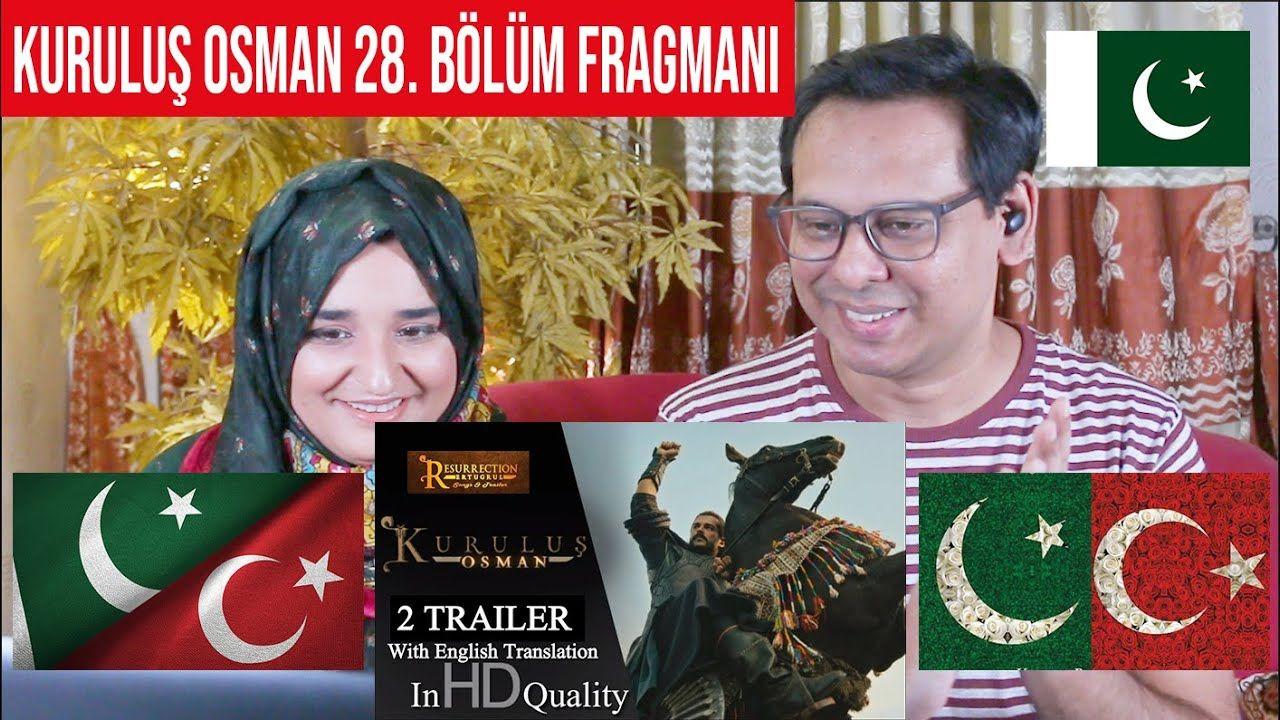 Kurulus Osman 28 Bolum Fragmani Pakistani Reaction Turkish English Osman Youtube