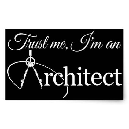 Trust me im an architect sticker architect gifts architects business diy unique create your own
