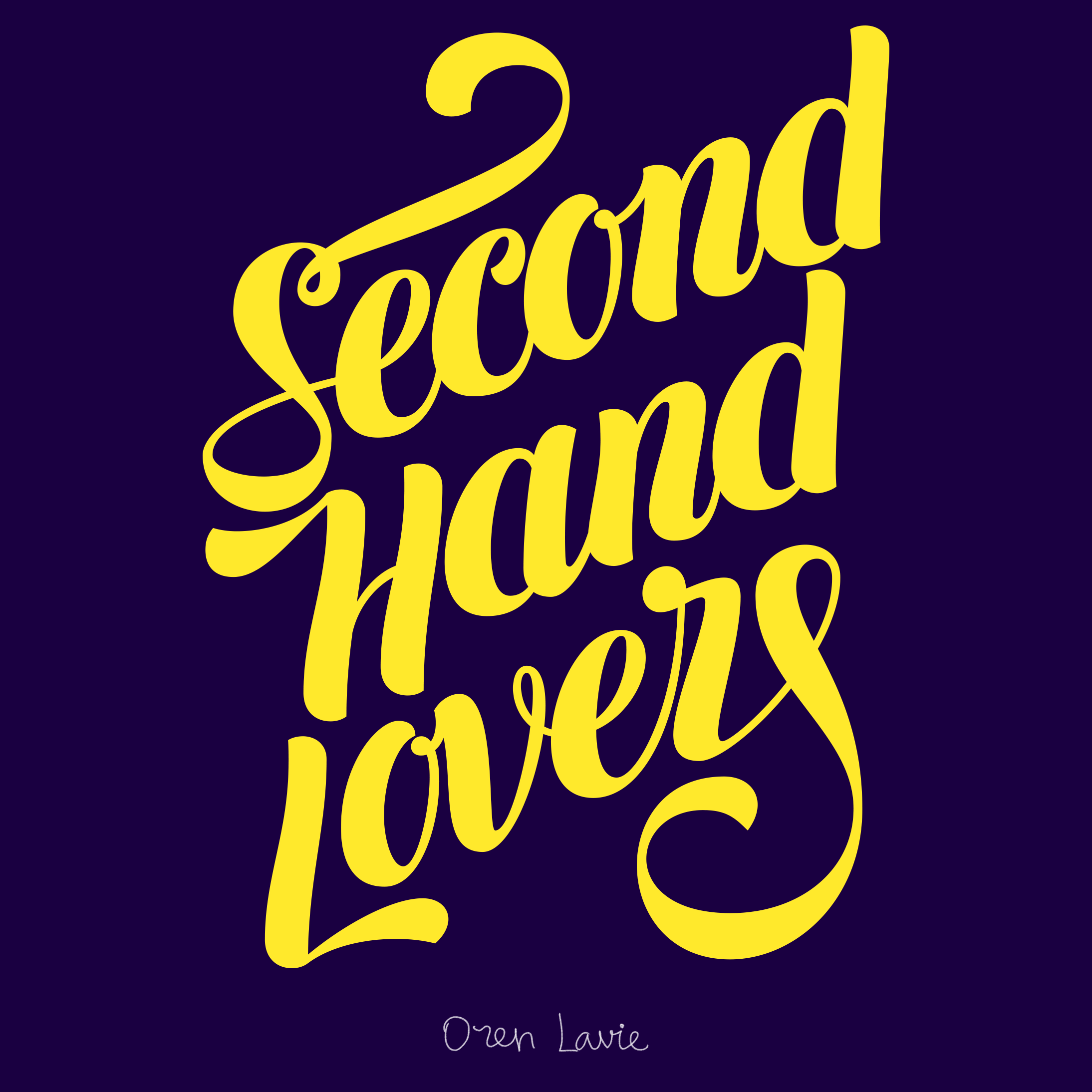 Second Hand Lovers Song Title Lettering Fotografi Malam