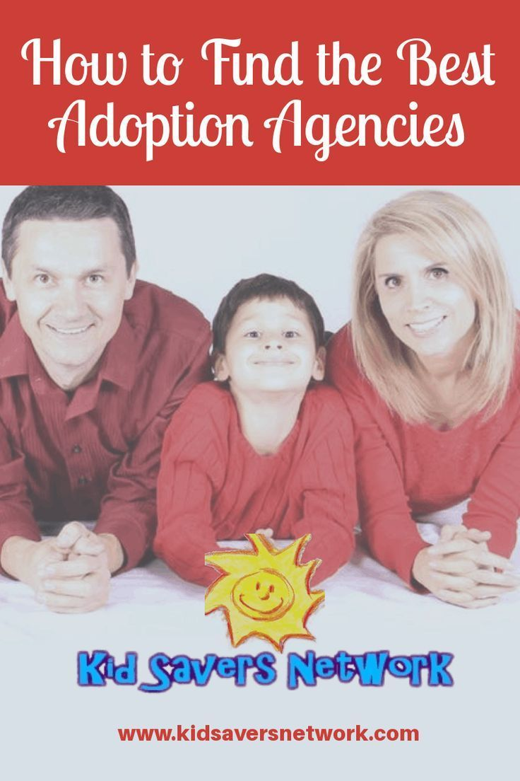 How To Find The Best Adoption Agencies Adoption agencies
