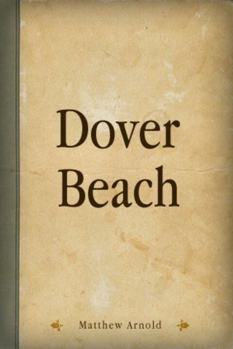 dover beach theme imagery and sound Dover beach is a dramatic monologue of thirty-seven lines, divided into four unequal sections or paragraphs of fourteen, six, eight, and nine lines in the title, beach is more.