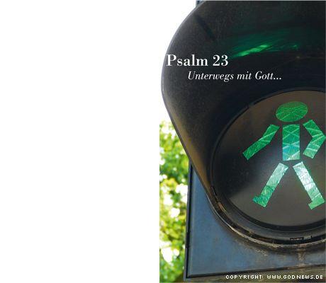 Psalm 23 – ungesehen aktuell.