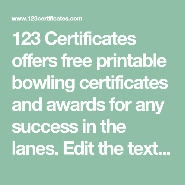 123 Certificates Offers Free Printable Bowling Certificates And
