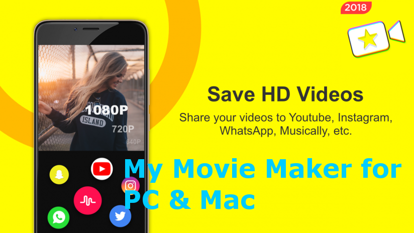 Free Download My Movie Maker for PC Windows 7810 and Mac