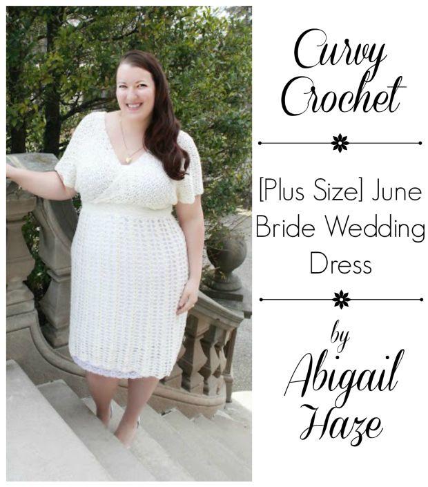 Curvy Crochet Patterns - Crochet Wedding Dress - I love this ...