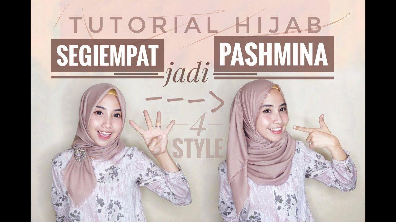 4 Tutorial Hijab Segiempat Jadi Pashmina Paling Beda Youtube Tutorial Hijab Pashmina Kerudung Hijab