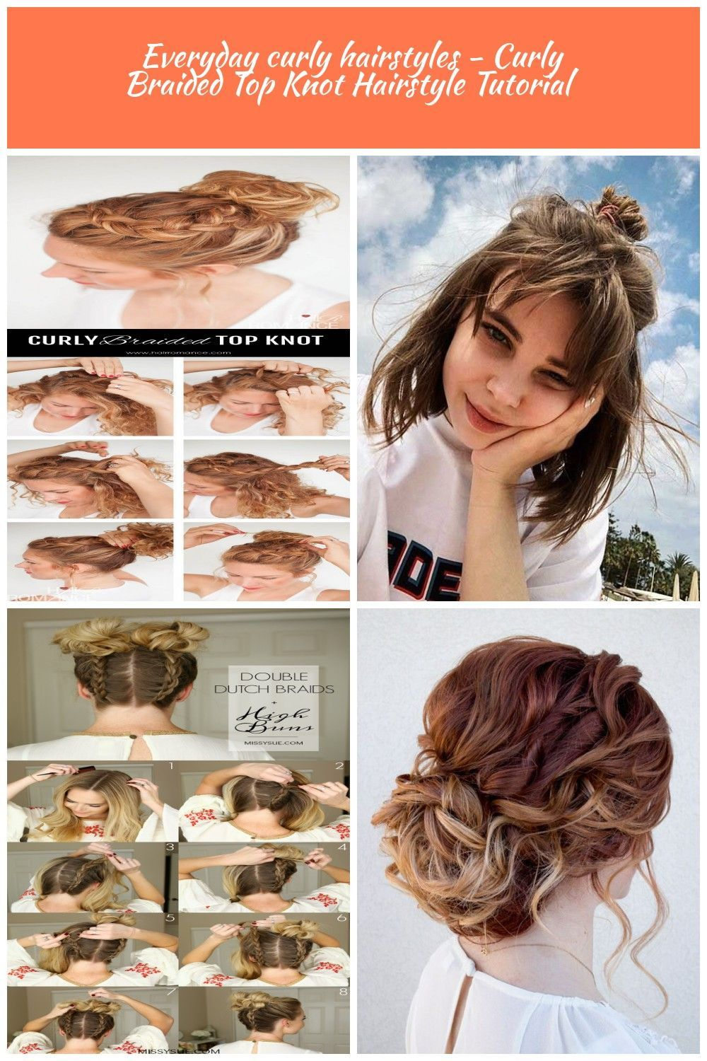 Everyday Curly Hairstyles Curly Braided Top Knot Hairstyle Tutorial Curly Hairstyles Everyday Curl Top Knot Hairstyles Hair Styles Braided Top Knot Hairstyle