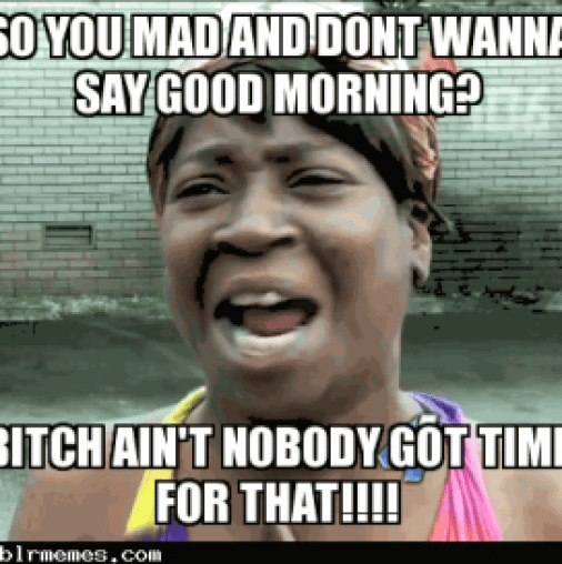 Funny Good Morning Memes Tumblr Goodmorningquotes Good Morning Quotes Hilarious Funny Good Morning Memes Funny Good Morning Quotes Morning Quotes Funny